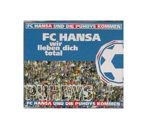 Si-CD FC Hansa - wir lieben dich total