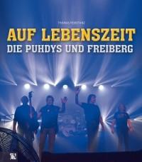 Buch Auf Lebenszeit - Die Puhdys und Freiberg