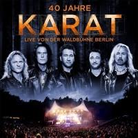 2-CD 40 Jahre Karat - live von der Waldbühne