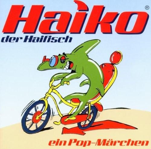 CD Haiko der Haifisch - Ein Popmärchen