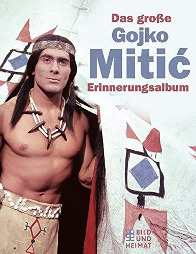 Buch Das große Gojko Mitic Erinnerungsalbum