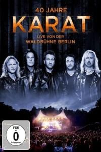 DVD 40 Jahre Karat - live von der Waldbühne