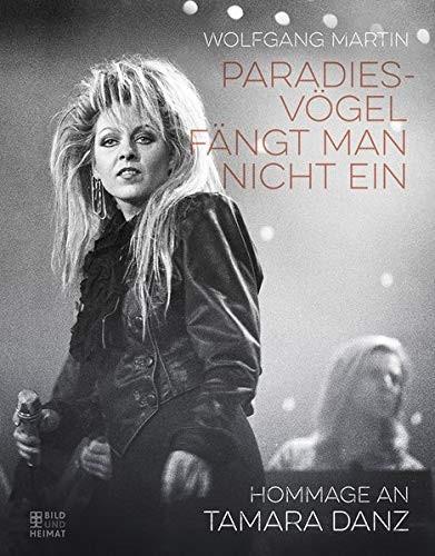 Buch Paradiesvögel fängt man nicht ein - Hommage an Tamara Danz