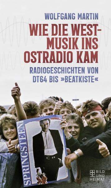 Buch Wie die Westmusik ins Ostradio kam